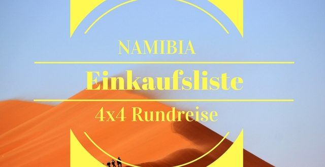 namibia 4x4 camping safari einkaufsliste mit download. Black Bedroom Furniture Sets. Home Design Ideas