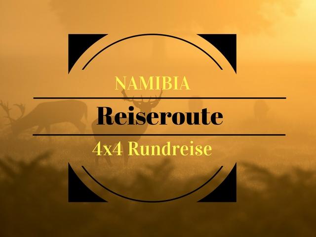 Namibia – 4×4 Safari Reiseroute